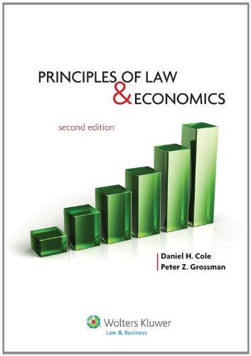 Principles of Law and Economics, Second Edition (Aspen College)