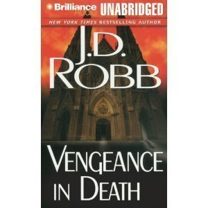 Vengeance in Death (In Death #6) - By J.D. Robb