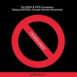 The SOPA & PIPA Conspiracy