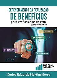 Gerenciamento da Realização de Benefícios para Profissionais de PMO: Guia BRM-PMO