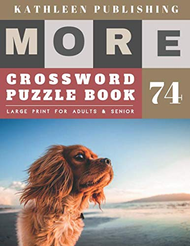 Large Print Crossword Puzzle Books for seniors: adult easy crossword puzzles | More Large Print Crosswords Game |  Hours of brain-boosting ... for senior citizens (crossword books quick)