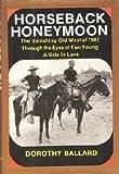 Horseback Honeymoon, Dorothy Ballard, 0846701057