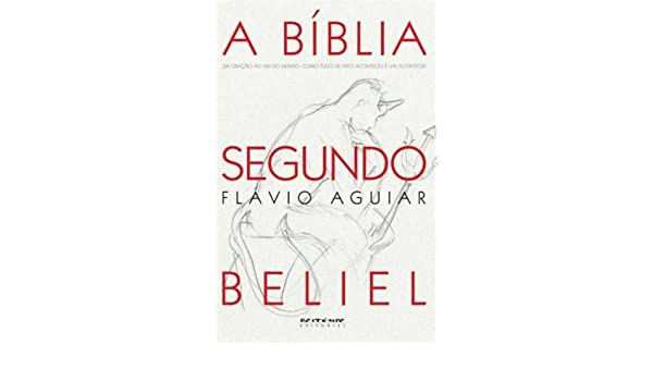 A Bíblia Segundo Beliel (Em Portuguese do Brasil): Amazon.es: Flavio Aguiar: Libros
