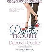 Cooke, Deborah [ Double Trouble: The Coxwells ] [ DOUBLE TROUBLE: THE COXWELLS ] Jul - 2012 { Paperback }
