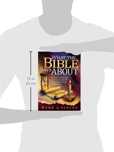 What the bible says about mark a finley 9780816334032 amazon what the bible says about mark a finley 9780816334032 amazon books fandeluxe Image collections