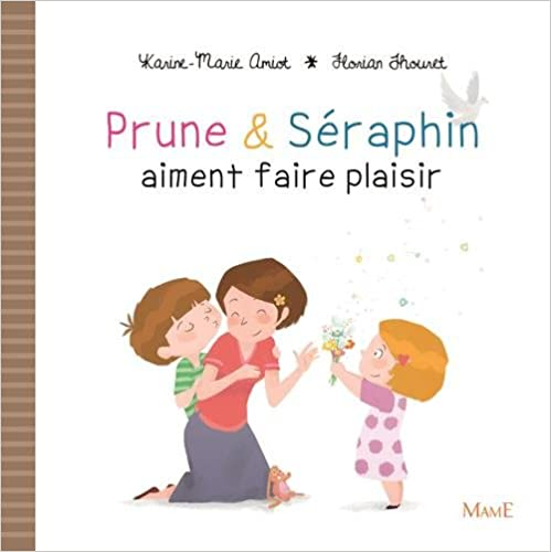 Livre Prune et Séraphin aiment faire plaisir pdf, epub ebook