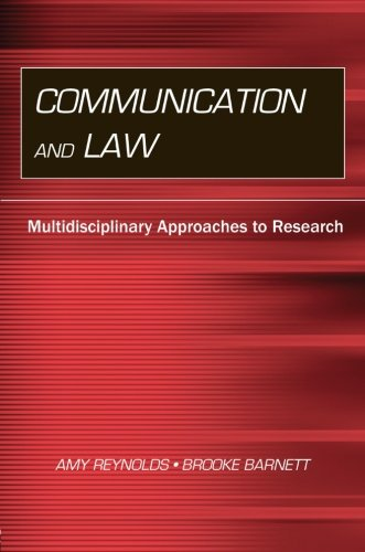 Communication And Law: Multidisciplinary Approaches to Research (Routledge Communication Series)