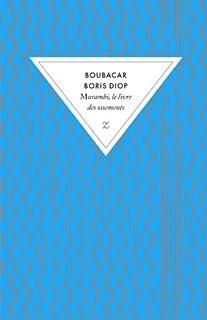 Murambi, le livre des ossements : roman, Diop, Boubacar Boris