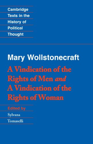 Wollstonecraft: A Vindication of the Rights of Men and a Vindication of the Rights of Woman and Hints (Cambridge Texts in the History of Political Thought) (A Vindication Of The Rights Of A Woman)