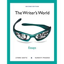 The Writer's World: Essays (2nd Edition)