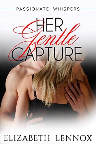 Her Gentle Capture (The Alfieri Saga Book 2)