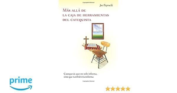 Amazon.com: Más allá de la caja de herramientas del catequista / Beyond the Catechists Toolbox: Catequesis que no solo informa, sino que también transforma ...