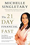 The 21-Day Financial Fast: Your Path to Financial