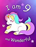 I am 9 and Wonderful: Cute Unicorn 8.5x11