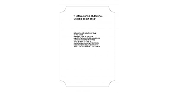 Plan de cuidados histerectomia abdominal