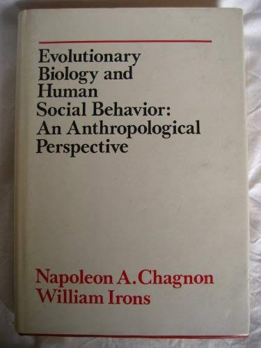 Evolutionary biology and human social behavior: An anthropological perspective