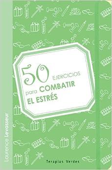 Book 50 Ejercicios Para Combatir El Estres