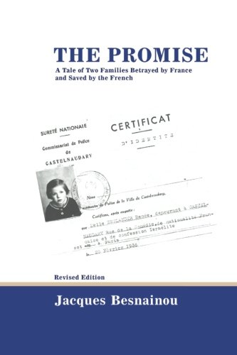 The Promise (revised edition): A Tale of Two Families Betrayed by France and Saved by the French