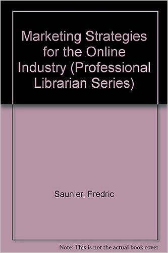 Téléchargement de livres audio texte Marketing Strategies for the Online Industry (Professional Librarian Series) 0816118639 PDF iBook