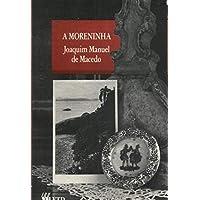 A Moreninha. Grandes Leituras
