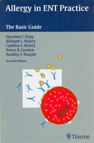 Allergy in ENT Practice The Basic Guide (2nd 2004) [King, Mabry, Mabry, Gordon & Marple]