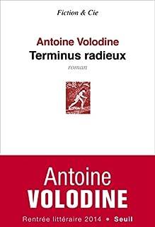 Terminus radieux, Volodine, Antoine