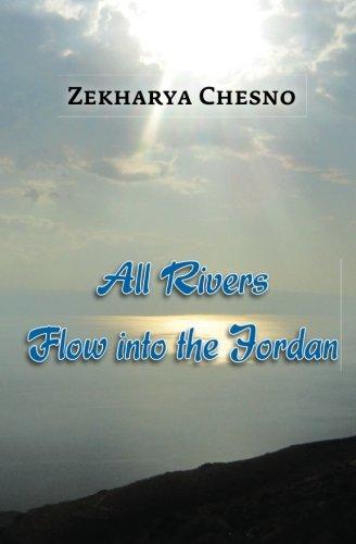 All Rivers Flow into the Jordan pdf epub