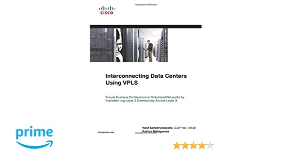 Interconnecting Data Centers Using VPLS (Ensure Business