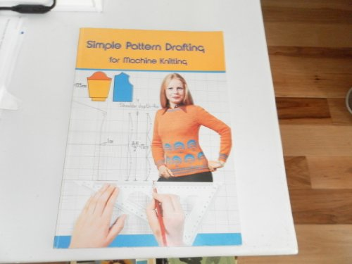 Simple Pattern Drafting for Machine Knitting