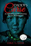 Daddy's Curse: A Sex Trafficking True Story of a