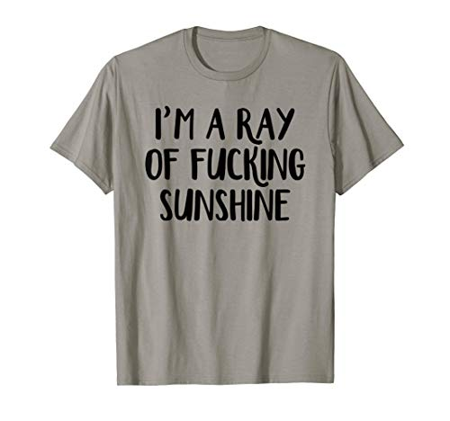I'm a ray of fucking sunshine