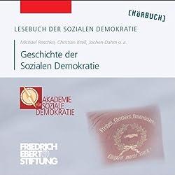Geschichte der Sozialen Demokratie (Lesebuch der Sozialen Demokratie)