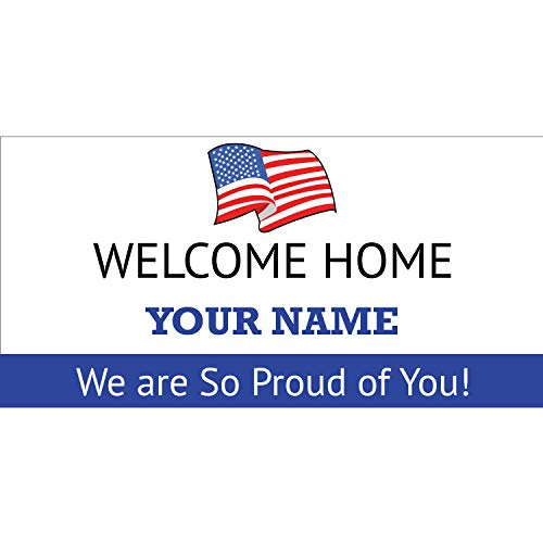 (BANNER BUZZ MAKE IT VISIBLE Welcome Home We are So Proud of You Personalized Name Banner 11 Oz High Quality Vinyl PVC Flex Banners with Hemmed Edges & Metal Grommets Free (3' X 2'))