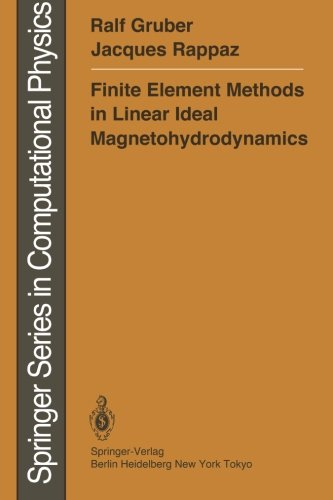 Finite Element Methods in Linear Ideal Magnetohydrodynamics (Scientific Computation)
