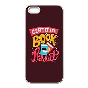 iPhone 5 5s Cell Phone Case White quotes book addictSLI_817930