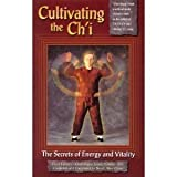 Cultivating the Ch'i, Stuart A. Olson, 0938045113
