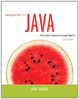 Starting Out with Java: From Control Structures through