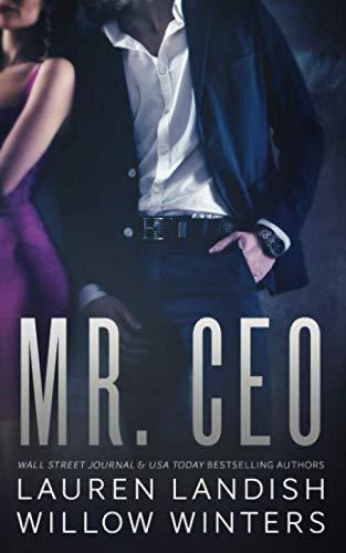 Mr. CEO (Bad Boys Next Door Book)