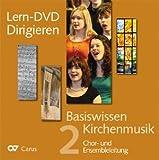 Basiswissen Kirchenmusik: DVD Workshop Dirigieren. DVD