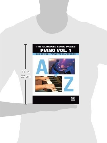 The Ultimate Song Pages Piano Vol 1 A To Z 220 Songs Pianovocal