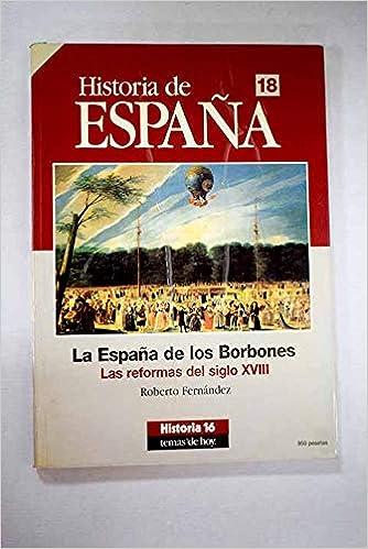 La España de los borbones (historia de España; t.18): Amazon.es ...