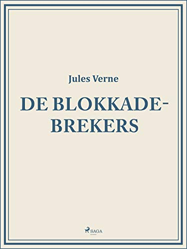De blokkadebrekers (Dutch Edition) (Phch)