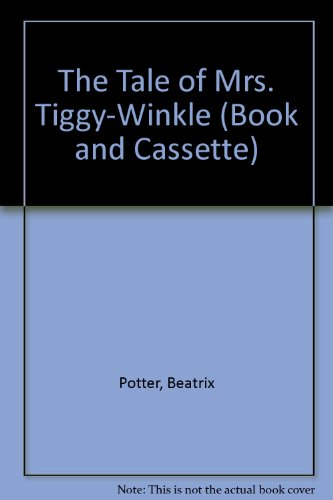 The Tale of Mrs. Tiggy-Winkle (Book & Cassette)