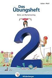 Das Übungsheft 2: Denk- und Rechentraining