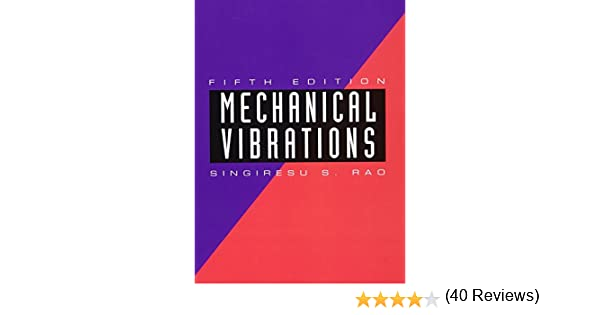 Amazon mechanical vibrations 5th edition 9780132128193 amazon mechanical vibrations 5th edition 9780132128193 singiresu s rao books fandeluxe Choice Image