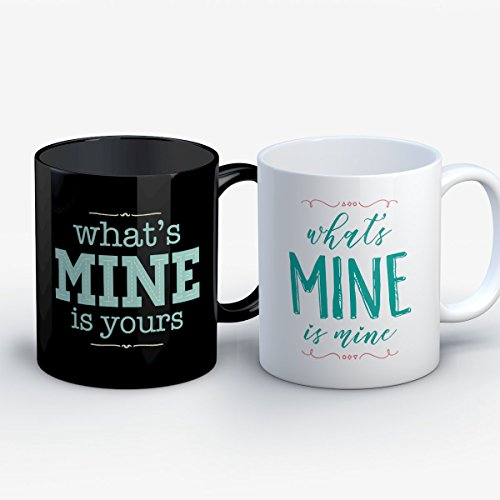 Couples Coffee Mug - Mine Is Yours Mine Is Mine - Funny 11 oz Black/White Ceramic Tea Cup - Humorous Couples Gifts with Matching His and Hers Sayings