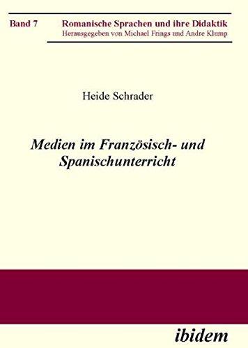 Download Medien im Französisch- und Spanischunterricht (Romanische Sprachen und ihre Didaktik) (Volume 7) (German Edition) pdf epub