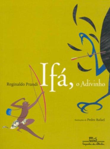 Ifá, OAdivinho - Reginaldo Prandi