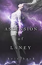 The Ascension of Laney (Ascent Series) (Volume 1)