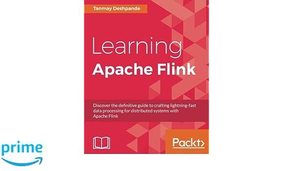 apache flink logo. learning apache flink: tanmay deshpande: 9781786466228: amazon.com: books flink logo
